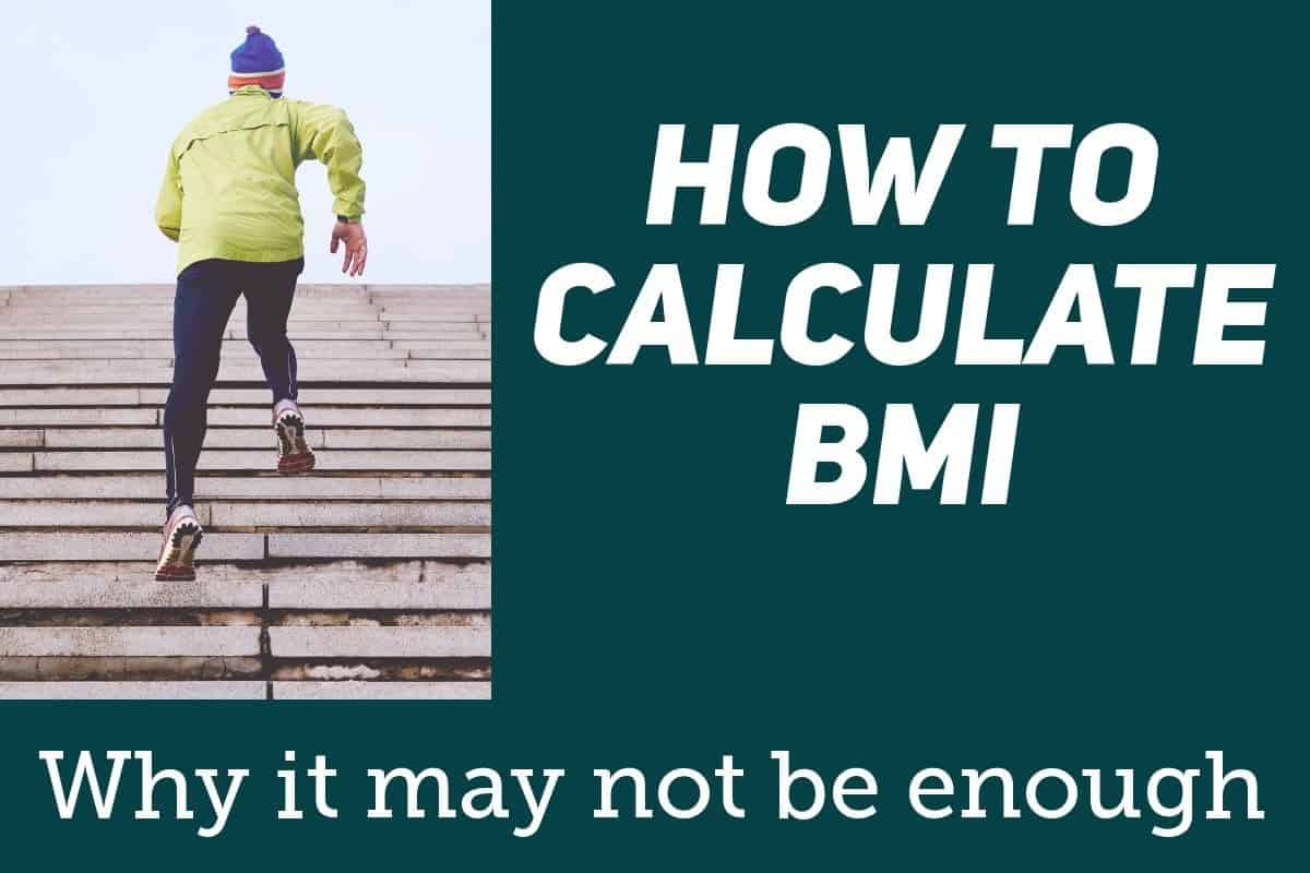How to Calculate BMI - And Why Waist Size Also Matters
