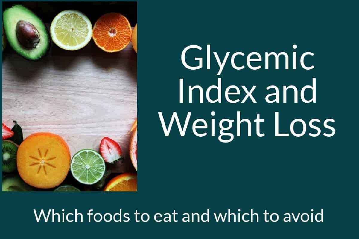 What is Glycemic Index and Why It is Critical for a Weight Loss Diet