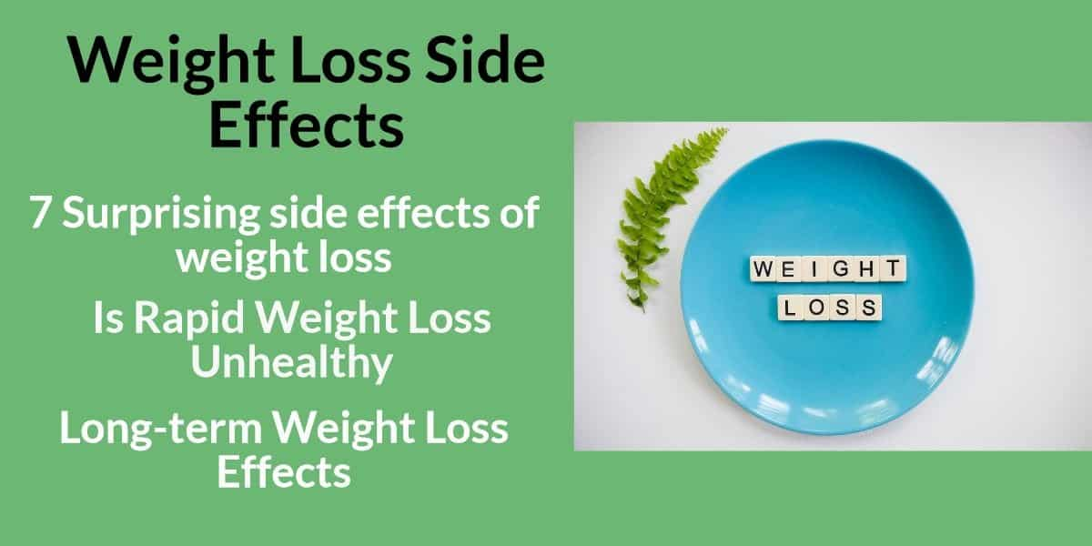 7 Weight Loss Side Effects That Might Surprise You